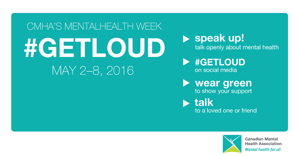 Mental Health Week - #GetLoud