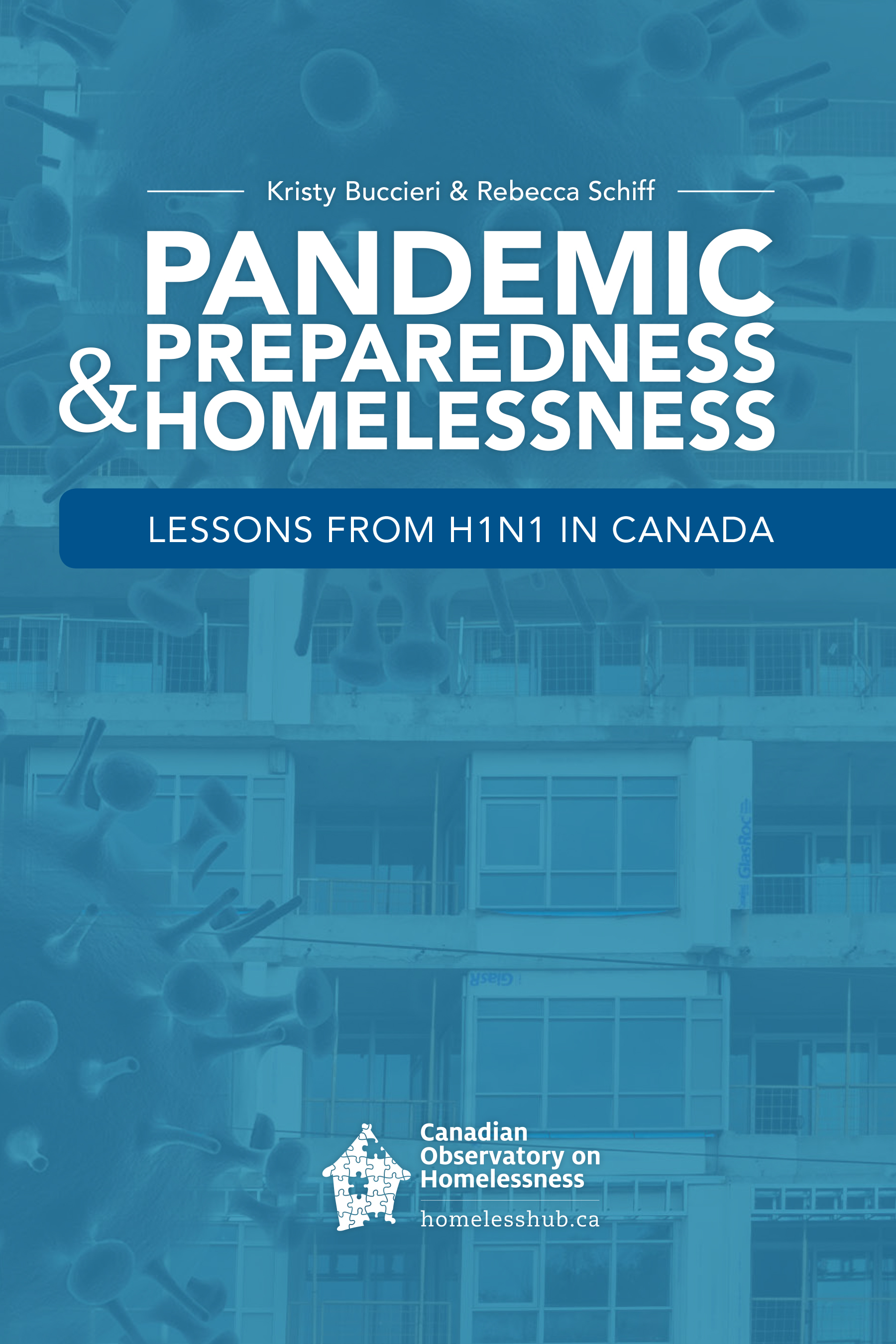 Download the book for free at http://www.homelesshub.ca/lessonsfromH1N1