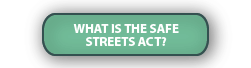 What is the Safe Streets Act?